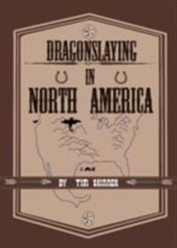 Dragonslaying in North America