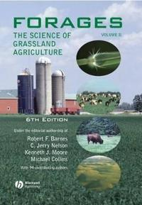 Forages, Volume 2: The Science of Grassland Agriculture