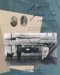 Letters from Sea, 1882 - 1901: Joanna and Lincoln Colcord's Seafaring Childhood