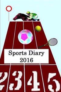 Sports Diary 2016