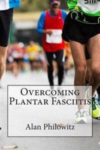 Overcoming Plantar Fasciitis