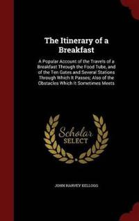 The Itinerary of a Breakfast