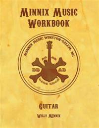 Minnix Music Workbook Guitar: Guitar Workbook