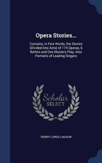 Opera Stories...