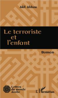 Le terroriste et l'enfant