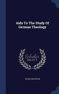 AIDS to the Study of German Theology