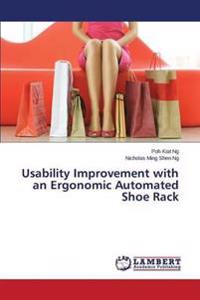 Usability Improvement with an Ergonomic Automated Shoe Rack