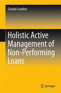 Holistic Active Management of Non-performing Loans