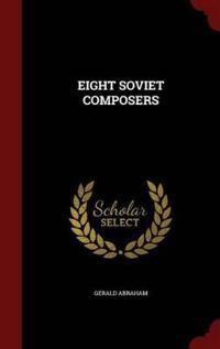Eight Soviet Composers