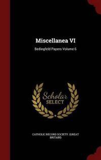 Miscellanea VI