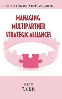 Managing Multipartner Strategic Alliances