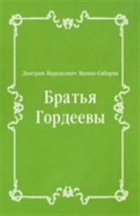 Brat'ya Gordeevy (in Russian Language)
