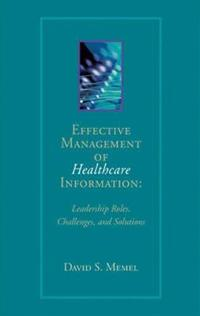 Effective Management Of Healthcare Information