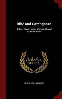 Bihe and Garenganze