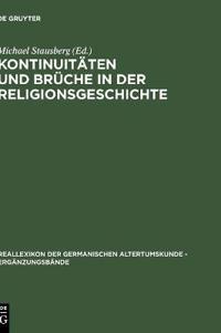 Kontinuitäten Und Brüche in Der Religionsgeschichte