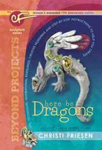 Here Be Dragons: The Cf Sculpture Series Book