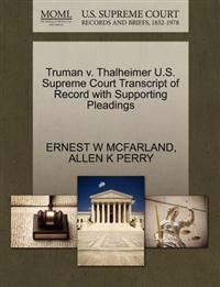 Truman V. Thalheimer U.S. Supreme Court Transcript of Record with Supporting Pleadings