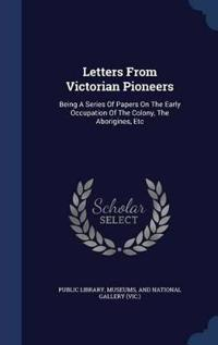 Letters from Victorian Pioneers