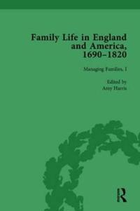 Family Life in England and America, 1690 1820, Vol 3