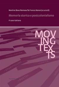 Memoria Storica E Postcolonialismo: Il Caso Italiano
