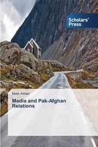 Media and Pak-Afghan Relations