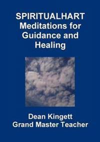 Spiritual Hart Healing Meditations