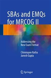 Sbas and Emqs for Mrcog II: Addressing the New Exam Format