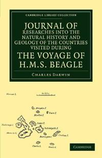 Journal of Researches into the Natural History and Geology of the Countries Visited during the Voyage of H.M.S. Beagle round the World, under the Command of Capt. Fitz Roy, R.N.