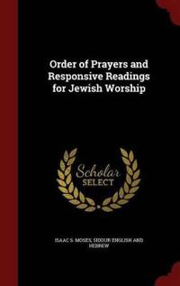 Order of Prayers and Responsive Readings for Jewish Worship