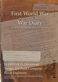 34 Division Divisional Troops 208 Field Company Royal Engineers
