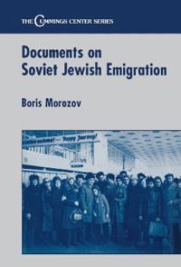 Documents on Soviet Jewish Emigration