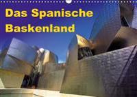 Das Spanische Baskenland (Wandkalender 2016 DIN A3 quer)