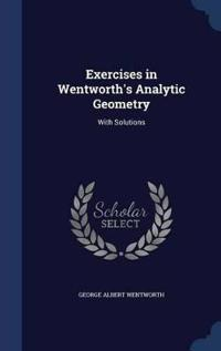 Exercises in Wentworth's Analytic Geometry