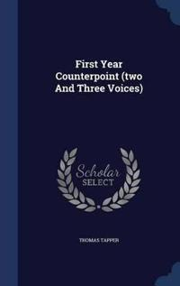 First Year Counterpoint (Two and Three Voices)