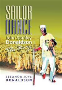 Sailor Dance - John Stanley Donaldson - The Story