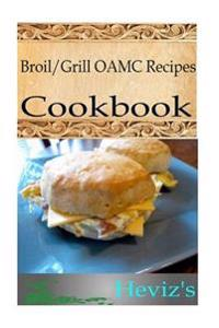Broil/Grill Oamc/Freezer/Make Ahead