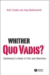 Whither Quo Vadis?