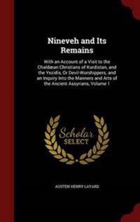 Nineveh and Its Remains