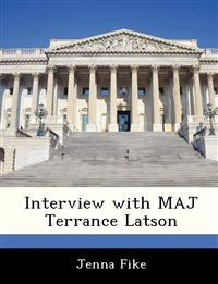 Interview with Maj Terrance Latson