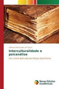 Interculturalidade E Psicanalise