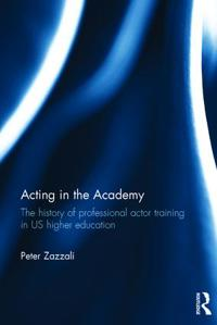 Acting in the Academy