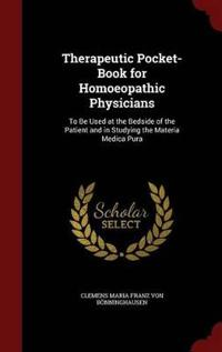 Therapeutic Pocket-Book for Homoeopathic Physicians