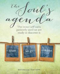 The Soul's Agenda