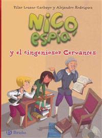 Nico, Espia y El Ingenioso Cervantes