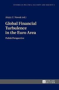 Global Financial Turbulence in the Euro Area