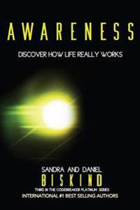 Awareness: Discover How Life Really Works
