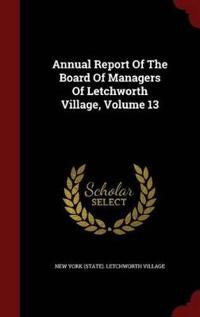 Annual Report of the Board of Managers of Letchworth Village, Volume 13