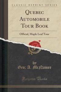 Quebec Automobile Tour Book