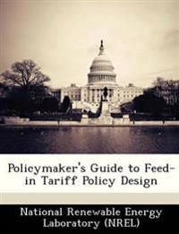 Policymaker's Guide to Feed-In Tariff Policy Design