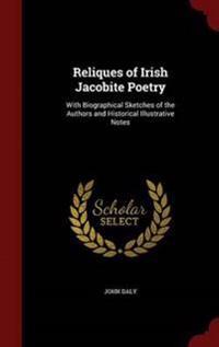 Reliques of Irish Jacobite Poetry